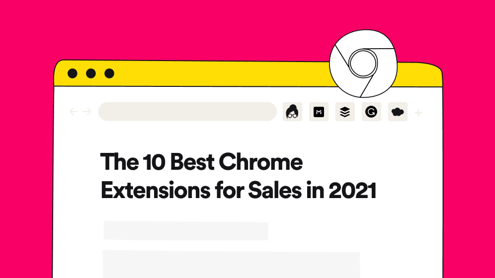 The 10 Best Chrome Extensions for Sales in 2021